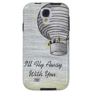 Ill fly away with you Galaxy s4 case
