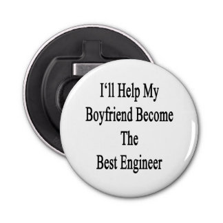I'll Help My Boyfriend Become The Best Engineer