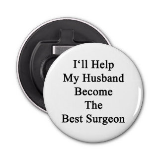I'll Help My Husband Become The Best Surgeon