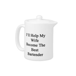 I'll Help My Wife Become The Best Bartender