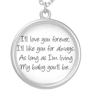 I'll love you forever... silver plated necklace