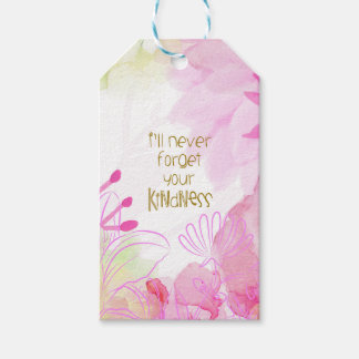 I'll Never Forget Your Kindness Gift Tags