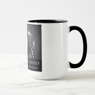 I'll see your jihad and raise you one crusade mug