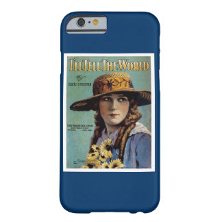 I'll Tell The World Barely There iPhone 6 Case