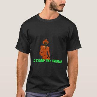 I'll Toss Yo Salad T Shirt (Blk)