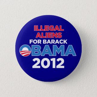 Illegal Aliens for Obama 6 Cm Round Badge