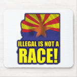 Illegal is not a Race Mousemat