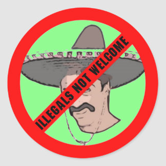 Illegals Not Welcome Sticker
