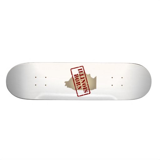 Illinois Born - Stamp on Map Skate Board Deck