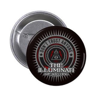Illuminati Are Watching Don't Trust Anyone 6 Cm Round Badge
