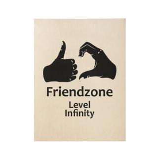 Illustration Friendzone Level Infinity Wood Poster