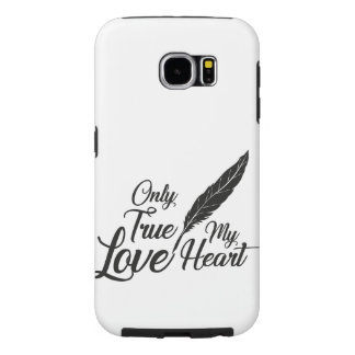 Illustration True Love Feather Samsung Galaxy S6 Cases