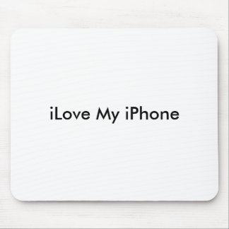 iLove My iPhone Mouse Pad