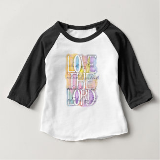 ILOVE THE LORD- Luke 10:27 Baby T-Shirt