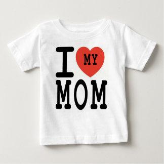 ilovemymom baby T-Shirt