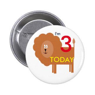 I'M 3 TODAY lion badge