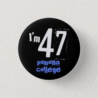 I'm 47 Pomona College 3 Cm Round Badge