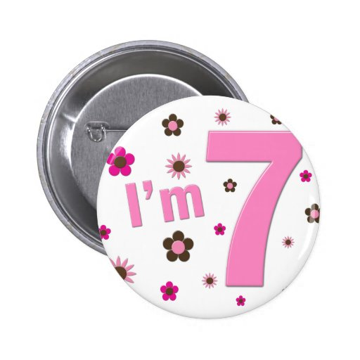 I'm 7 Pink And Brown Flowers Button