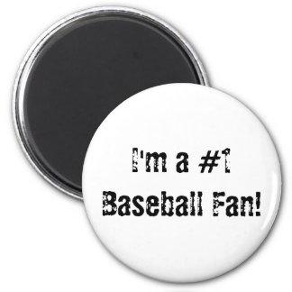 I'm a #1 Baseball Fan Magnet