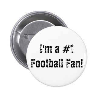 I'm a #1 Football Fan Button