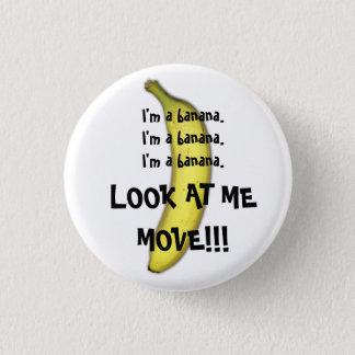I'm A Banana 3 Cm Round Badge
