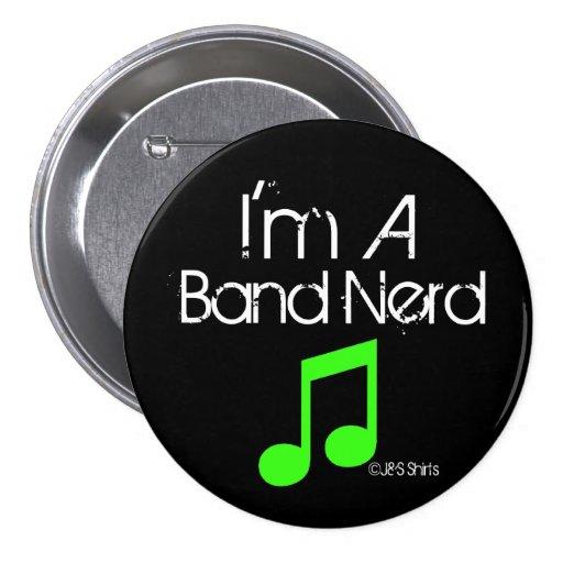 I'm a Band Nerd Button