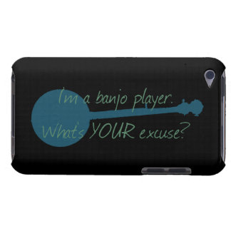 I'm a Banjo Player, What's Your Excuse? iPod Touch Case-Mate Case