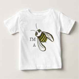 I'M A BEE BABY T-Shirt