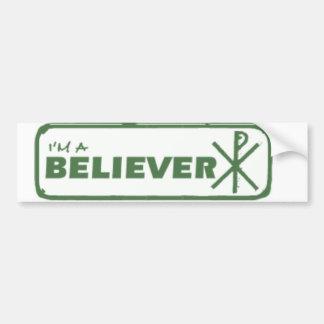 i'm a believer bumper sticker