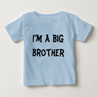I'm a big brother baby T-Shirt