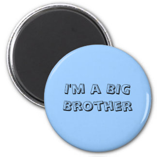 I'm a Big Brother 6 Cm Round Magnet