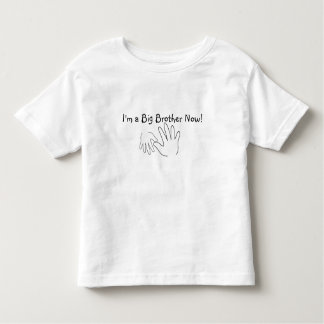 I'm a Big Brother Now! Toddler T-Shirt