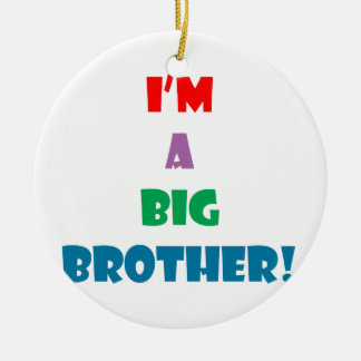 I'm a big brother text round ceramic decoration