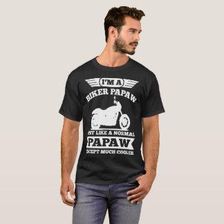 I'M A BIKER PAPAW JUST LIKE NORMAL PAPAW T-Shirt