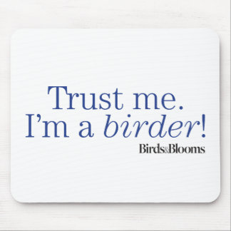 I'm a Birder Mouse Pad