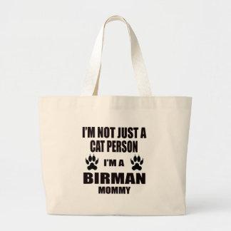 I'm a Birman Mommy Large Tote Bag