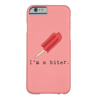 I'm A Biter Red Popsicle Iphone Case Barely There iPhone 6 Case