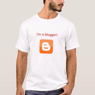 I'm a blogger! T-Shirt
