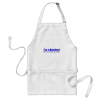 Im a Butcher Ask Me About My Meat Standard Apron