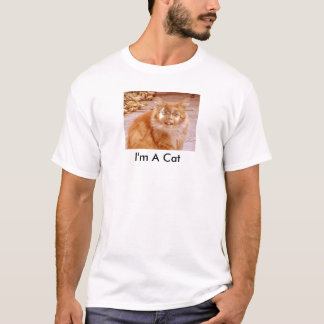 I'm A Cat T-Shirt