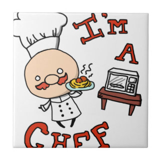 I'm a chef! ceramic tile