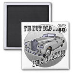 I'm A Classic 50th Birthday Gifts Magnets