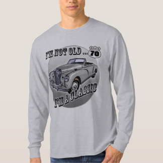 I'm A Classic 70th Birthday Gifts T-Shirt