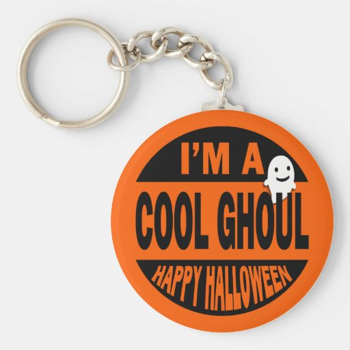 I'm A Cool Ghoul, Happy Halloween Keychain