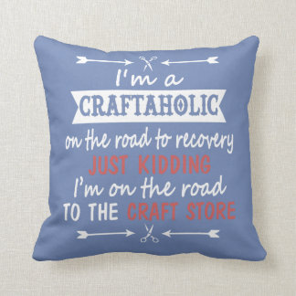 I'm a CRAFTAHOLIC Cushion