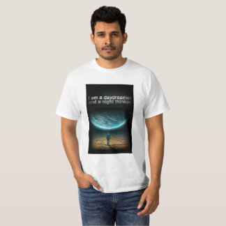 im a day dreamer and a night thinker T-Shirt