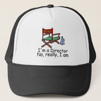 Im a Director No Really Im Trucker Hat