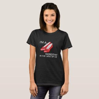 Im A Dorothy T-Shirt