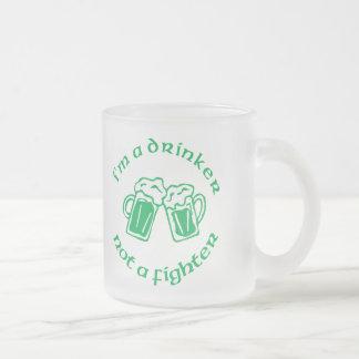 I'm A Drinker Not A Fighter Coffee Mug