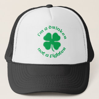 I'm A Drinker Not A Fighter Trucker Hat